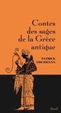 Patrick Fischmann - Contes des sages de la Grèce antique.