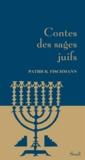 Patrick Fischmann - Contes des sages juifs.
