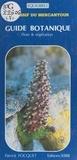 Patrick Focquet - Le massif du Mercantour : guide botanique (flore et végétation).