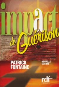 Patrick Fontaine - Impact de guérison.