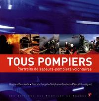 Patrick Forget et Stéphane Gautier - Tous pompiers.