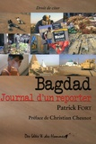 Patrick Fort - Bagdad - Journal d'un reporter.