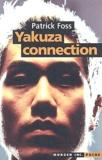Patrick Foss - Yakuza connection.