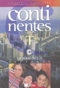 Patrick Fourneret et Marie-Pierre Durand - Espagnol Tle Continentes. 1 CD audio