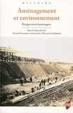 Patrick Fournier et Geneviève Massard-Guilbaud - Aménagement et environnement - Perspectives historiques.