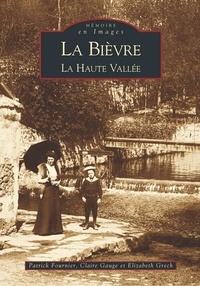 Patrick Fournier et Claire Gauge - La Bièvre - La Haute Vallée.