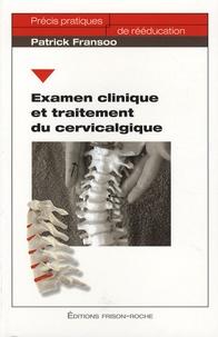 Patrick Fransoo - Examen clinique et traitement du cervicalgique.
