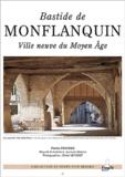 Patrick Fraysse - Bastide de Montflanquin - Ville neuve du Moyen Age.