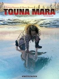 Patrick Galliano et Mario Milano - Touna Mara Intégrale : .