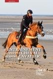 Patrick Galloux et Guy Bessat - L'entraînement du couple cheval de sport/cavalier - Exemple en concours complet.