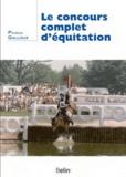 Patrick Galloux - Le concours complet d'équitation.