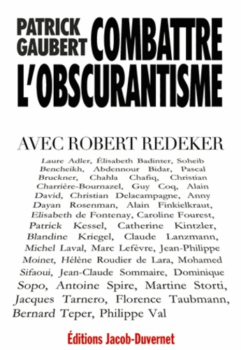 Patrick Gaubert - Combattre l'obscurantisme - Avec Robert Redeker.