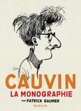 Patrick Gaumer - Cauvin - La monographie.