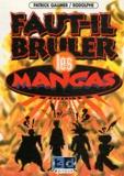Patrick Gaumer et  Rodolphe - Faut-il brûler les mangas ?.