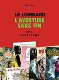 Patrick Gaumer - Le Lombard - L'aventure sans fin Tome 3, 1996-2006.