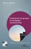 Patrick Geffard - Expériences de groupes en pédagogie institutionnelle.