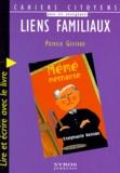 """Patrick Geffard - Liens familiaux - Lire et écrire avec le livre """"Mémé-méchante""""."""