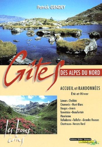 Patrick Gendey - Gîtes des Alpes du Nord - Accueil et randonnées, Eté et hiver.