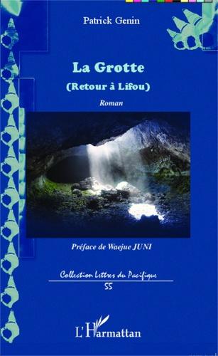 La grotte. Retour à Lifou