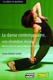 Patrick Germain-Thomas - La danse contemporaine, une révolution réussie ?.