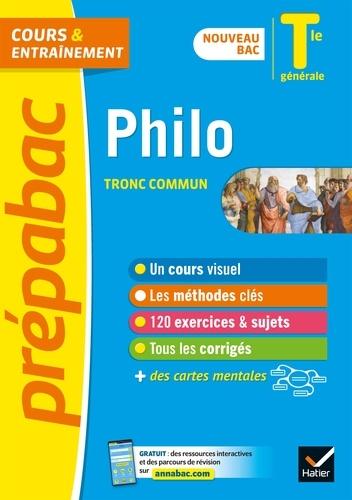 Philosophie Tle générale (tronc commun) - Prépabac Cours & entraînement. nouveau bac 2020-2021