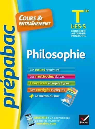 Philosophie Tle L, ES, S - Prépabac Cours & entraînement. cours, méthodes et exercices de type bac (terminale)