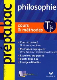 Patrick Ghrenassia et Pierre Kahn - Philosophie Tle L, ES, S - Cours & méthodes.