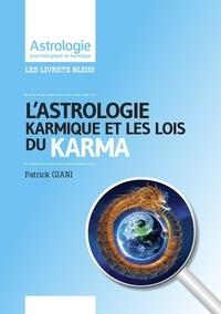 Patrick Giani - L'Astrologie karmique et les lois du Karma.