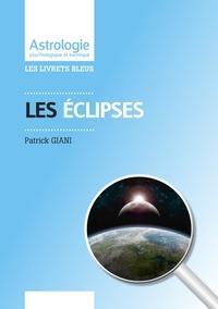 Patrick Giani - Les Eclipses.