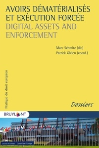 Avoirs dématérialisés et exécution forcée - Patrick Gielen pdf epub