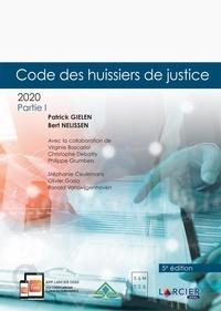 Patrick Gielen et Bert Nelissen - Code des huissiers de justice - 2 volumes.