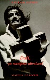 Patrick Gifreu - DalÂi, un manifeste ultralocal.