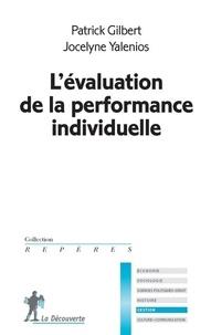 Patrick Gilbert et Jocelyne Yalenios - L'évaluation de la performance individuelle.