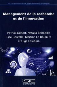 Patrick Gilbert et Natalia Bobadilla - Management de la recherche et de l'innovation.