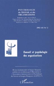 Psychologie du travail et des organisations Volume 8 N° 2 2002 : Conseil et psychologie des organisations.pdf