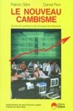 Patrick Gillot et Daniel Pion - Le nouveau cambisme.