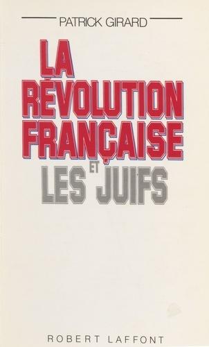 La Révolution française et les Juifs