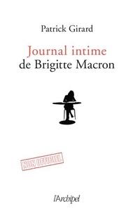 Patrick Girard - Le journal intime de Brigitte Macron.