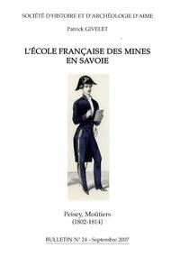 Patrick Givelet - L'école française des Mines en Savoie - Bulletin n° 24.