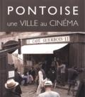 Patrick Glâtre - Pontoise, une ville au cinéma.
