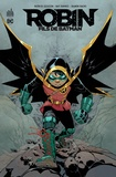 Patrick Gleason et Ray Fawkes - Robin, fils de Batman.