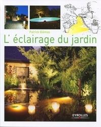 Patrick Glémas - L'éclairage du jardin.