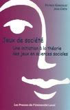 Patrick Gonzales et Jean Crête - Jeux de société - Une introduction à la théorie des jeux en sciences sociales.