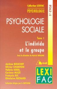 Patrick Gosling et  Collectif - Psychologie sociale - Tome 1, L'individu et le groupe.