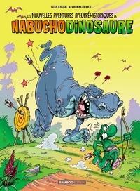 Patrick Goulesque et Roger Widenlocher - Les nouvelles aventures apeupréhistoriques de Nabuchodinosaure Tome 3 : .