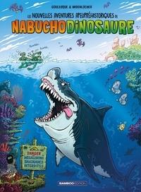Patrick Goulesque et Roger Widenlocher - Les nouvelles aventures apeupréhistoriques de Nabuchodinosaure Tome 5 : .