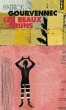 Patrick Gourvennec - Les beaux bruns.