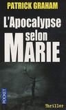 Patrick Graham - L'apocalypse selon Marie.