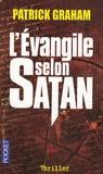 Patrick Graham - L'Evangile selon Satan.