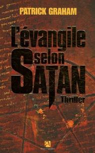 Patrick Graham - L'évangile selon Satan.